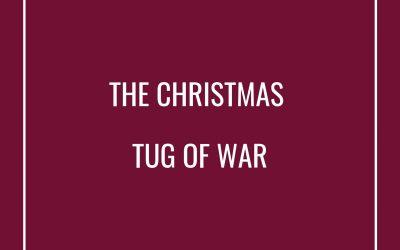 The Christmas Tug of War